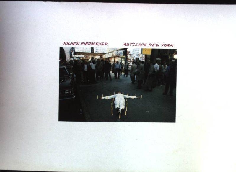 Artscape New York: Piepmeyer, Jochen:
