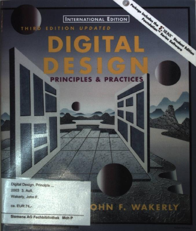 Wakerly John F Digital Design Principles And Practices Abebooks