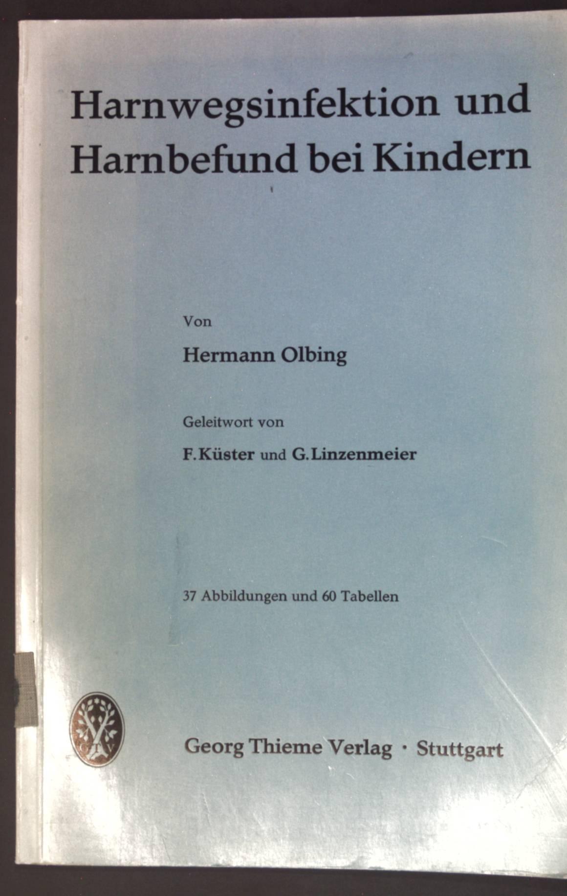 Harnwegsinfektion und Harnbefund bei Kindern;: Olbing, Hermann: