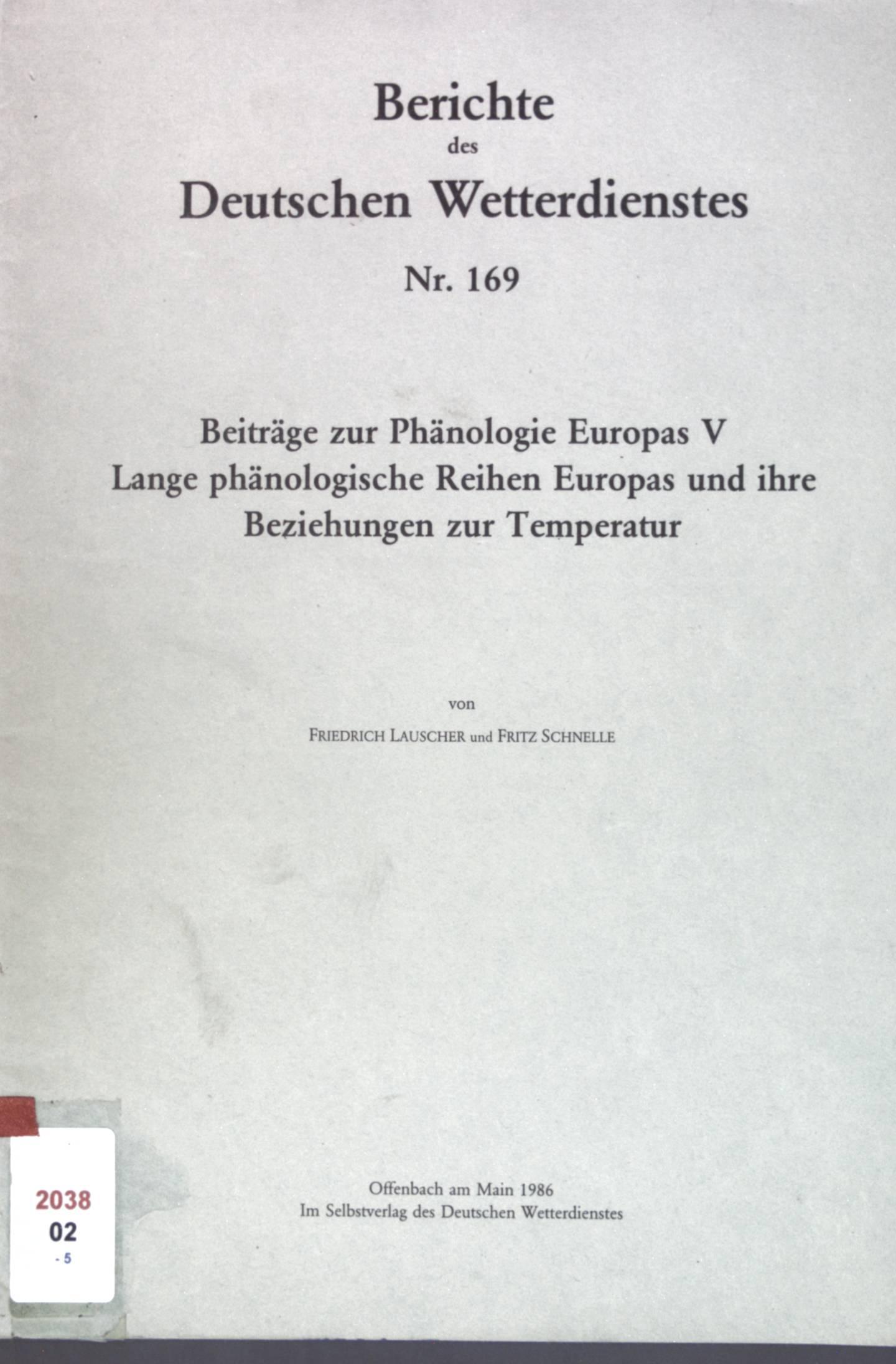 Lange phänologische Reihen Europas und ihre Beziehungen: Lauscher, Friedrich und