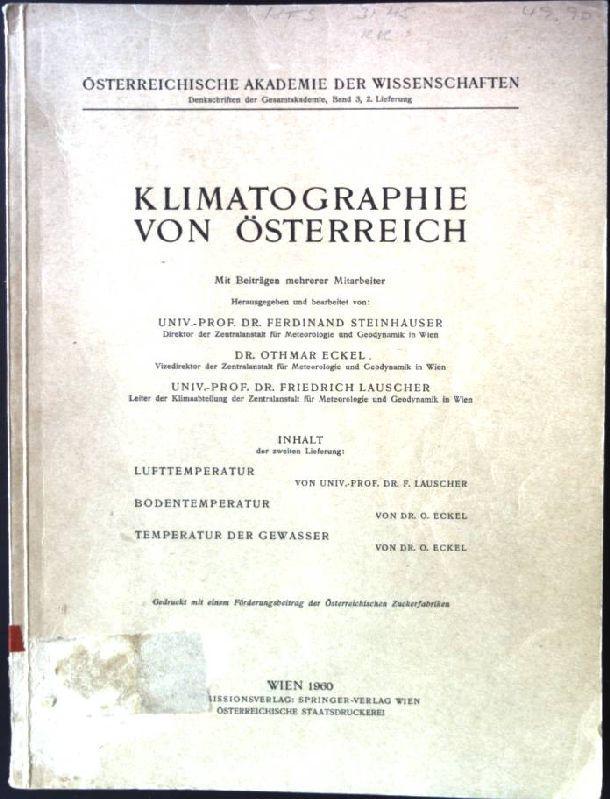Klimatographie von Österreich Österreichische Akademie der Wissenschaft,: Steinhauser, Ferdinand, Othmar