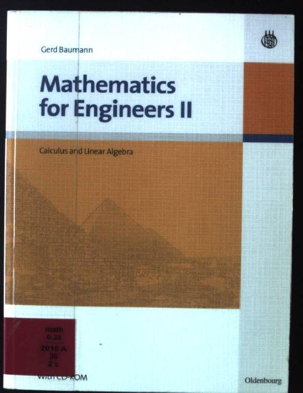 Mathematics for engineers; Teil: 2., Calculus and: Baumann, Gerd: