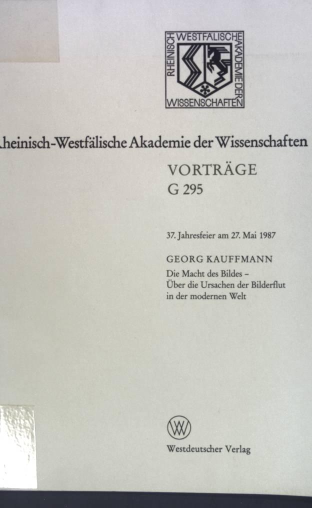 Die Macht des Bildes : über die: Kauffmann, Georg: