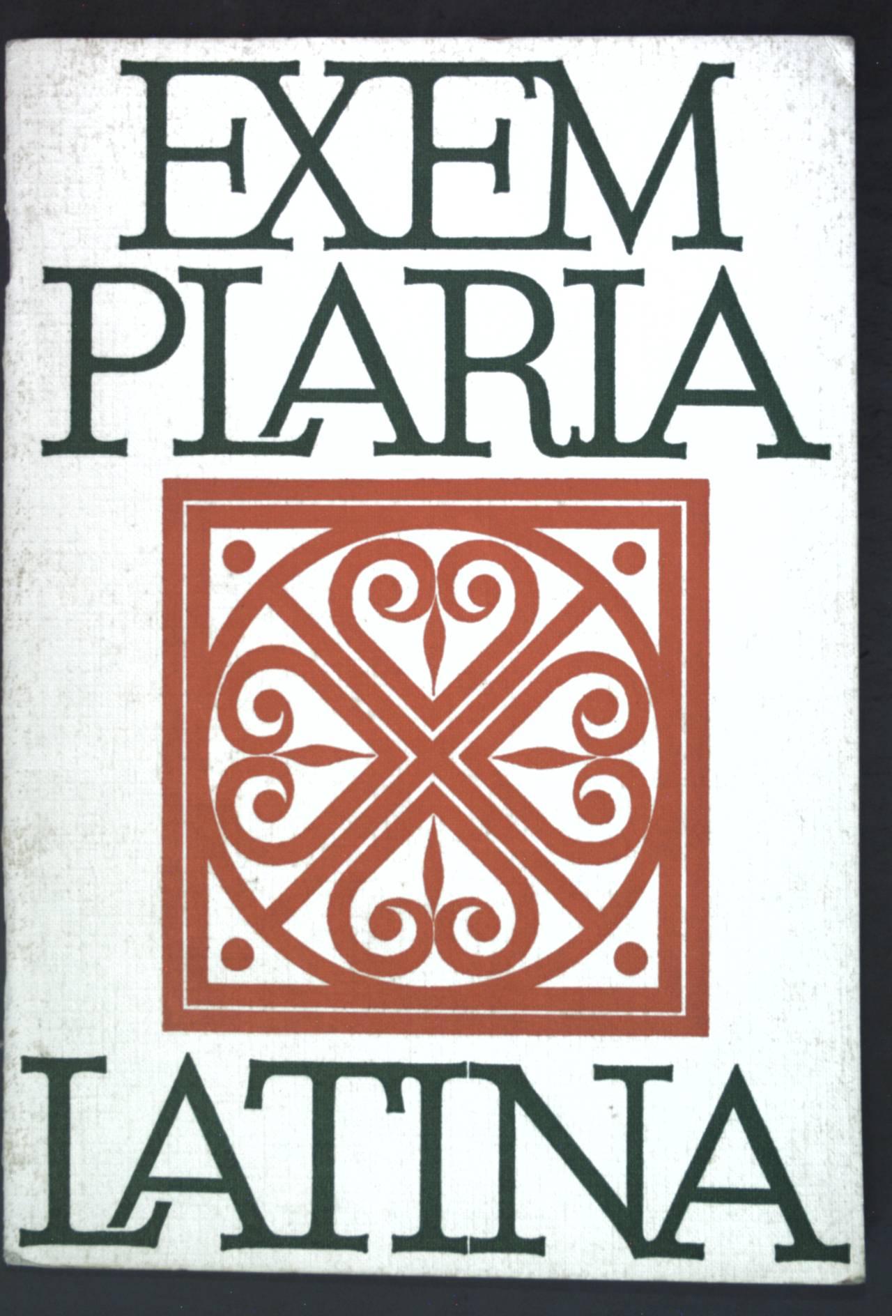 Exemplaria Latina: Lateinisches Lesebuch zur Einführung in die Schritstellerlektüre; - Scheer, Rudolf