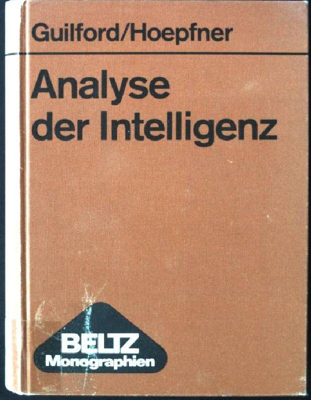Analyse der Intelligenz. Beltz-Monographien: Guilford, Joy Paul