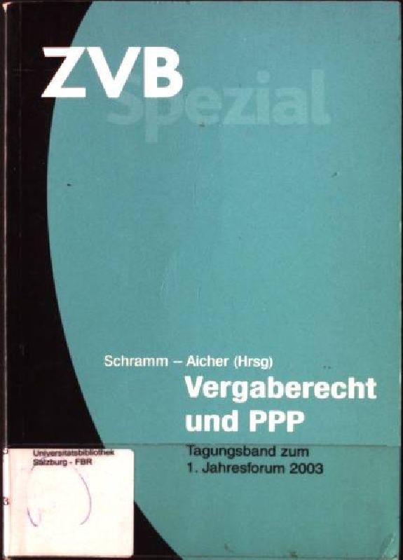 Zum Gebot der neutralen Leistungsbeschreibung: in- Vergaberecht: Schramm, Johannes und