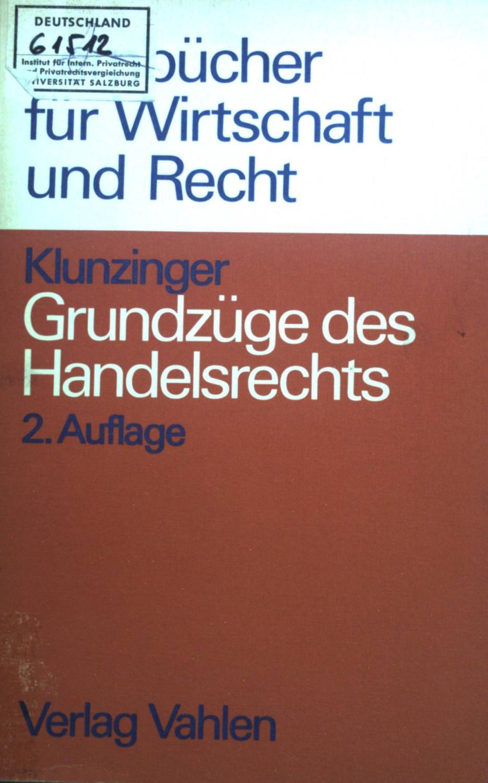 Grundzüge des Handelsrechts. Lernbücher für Wirtschaft und Recht - Klunzinger, Eugen