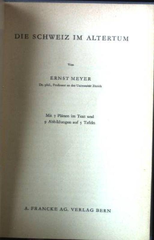 Die Schweiz im Altertum: Meyer, Ernst: