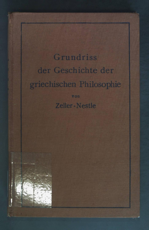 Grundriß der Geschichte der Griechischen Philosophie: Zeller, Eduard:
