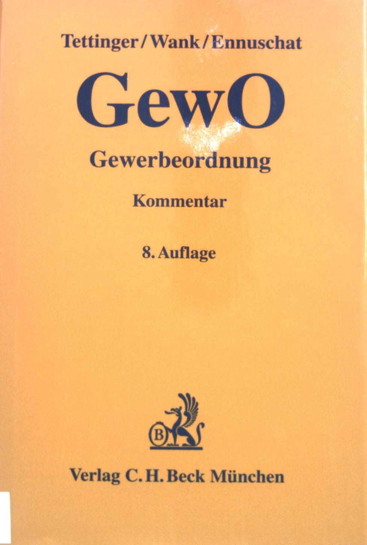 Gewerbeordnung : Kommentar.: Tettinger, Peter J.,