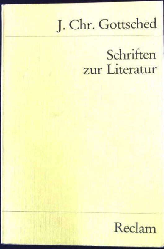 Schriften zur Literatur. Universal-Bibliothek ; Nr. 9361/9365: Gottsched, Johann Christoph: