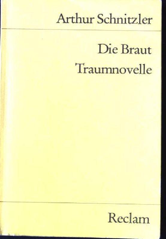 Die Braut; Traumnovelle. Universal-Bibliothek ; Nr. 9811: Schnitzler, Arthur: