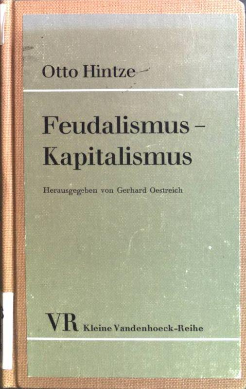 Feudalismus - Kapitalismus: Hintze, Otto: