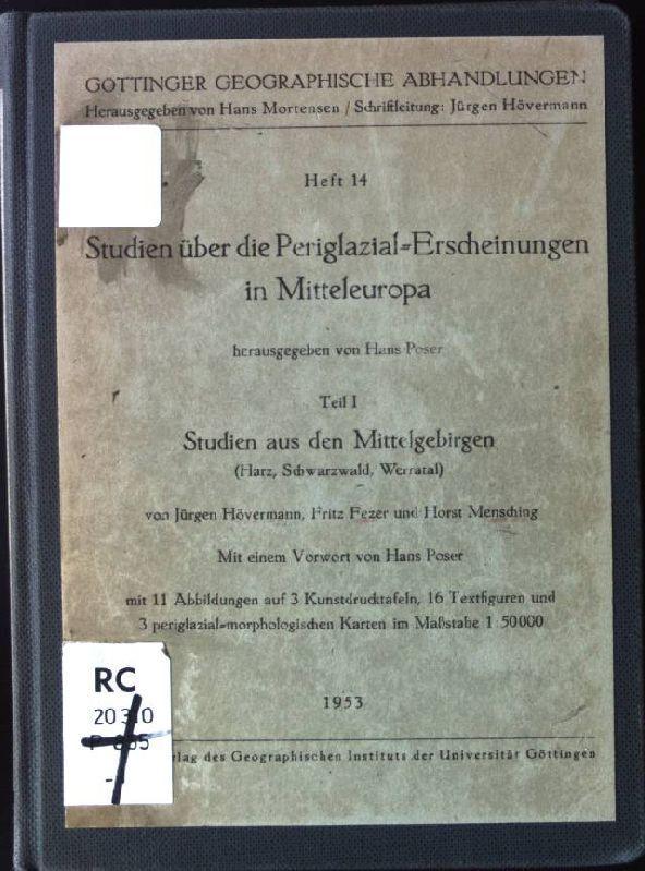 Studien über die Periglazial-Erscheinungen in Mitteleuropa: Studien: Poser, Hans: