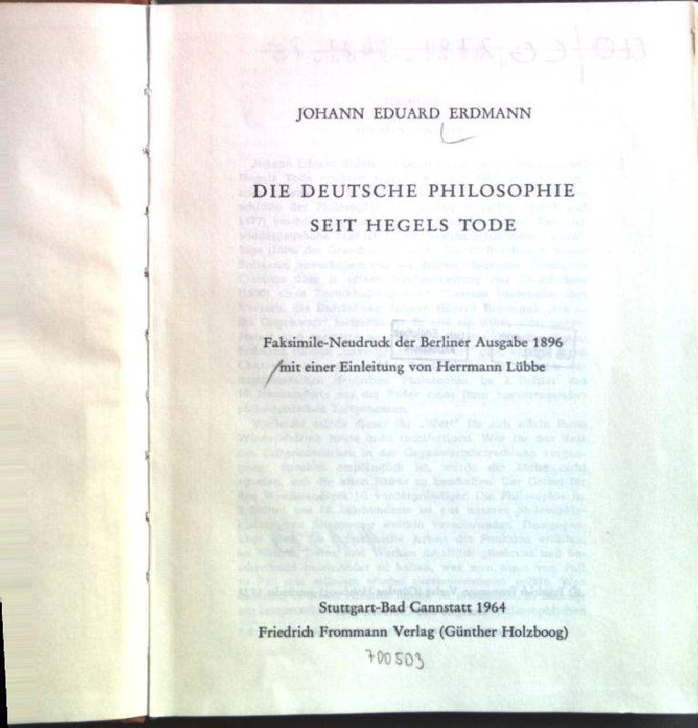 Die deutsche Philosophie seit Hegels Tode; Faksimile-Neudruck: Erdmann, Johann Eduard:
