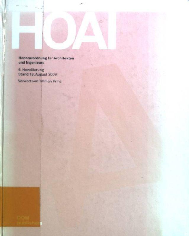 HOAI Honorarordnung für Architekten und Ingenieure 6. Novellierung Stand 18.August 2009