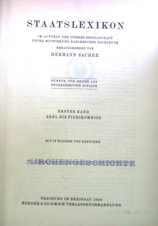 Staatslexikon im Auftrag der Görres-Gesellschaft unter Mitwirkung: Sacher, Hermann: