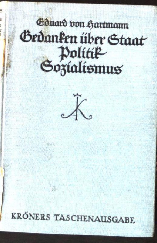Gedanken über Staat, Politik und Sozialismus. Band: Hartmann, Eduard von: