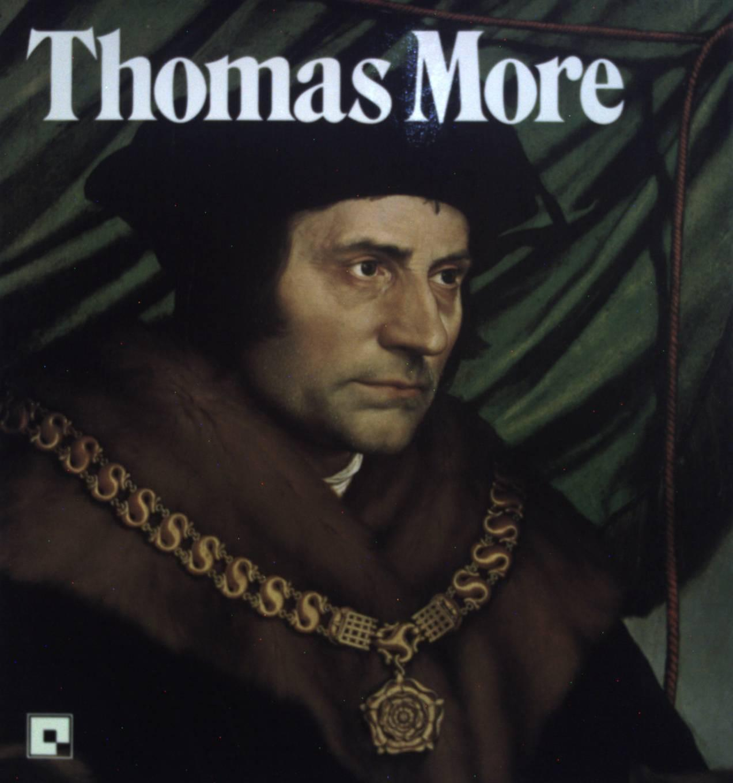 Thomas More ou la Conscience d'un saint : essai biographique. - Nigg, Walter