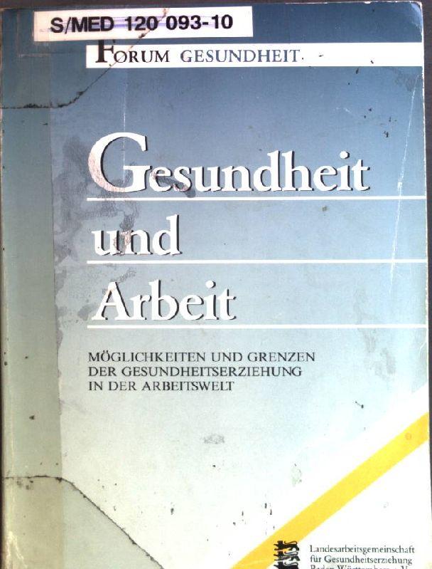 Möglichkeiten und Grenzen der Gesundheitserziehung in der: Ott-Gerlach, Gisela und