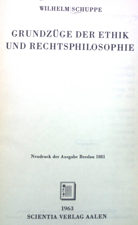 Grundzüge der Ethik und Rechtsphilosophie.: Schuppe, Wilhelm: