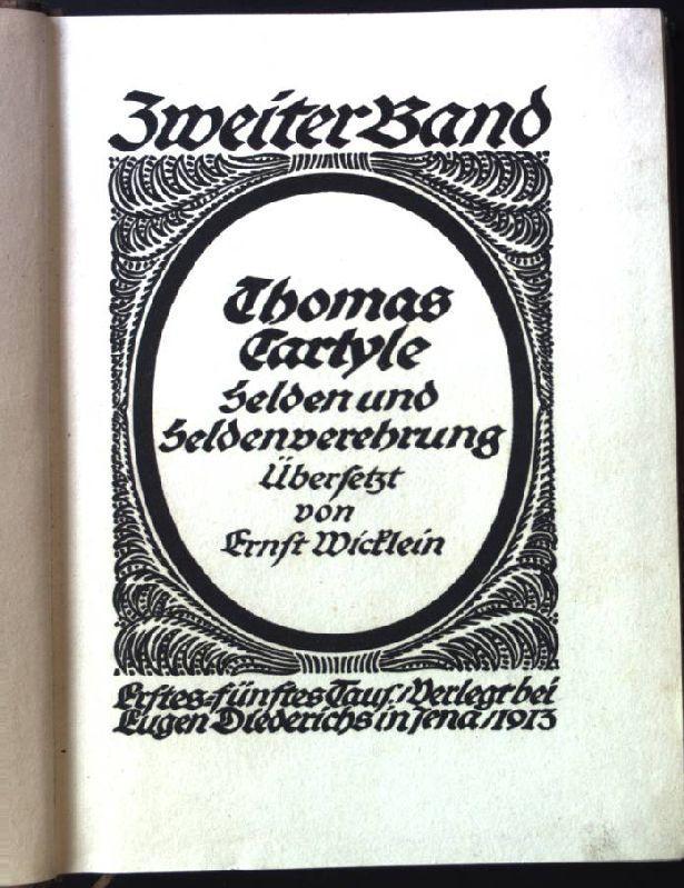Helden und Heldenverehrung. Sammlung Diederichs, Zweiter Band.: Carlyle, Thomas: