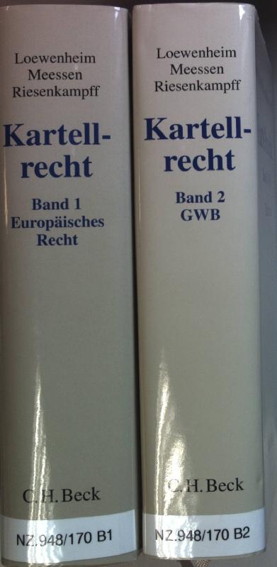 Kartellrecht: Kommentar (2 Bände KOMPLETT) - Bd.1: Loewenheim, Ulrich, Karl