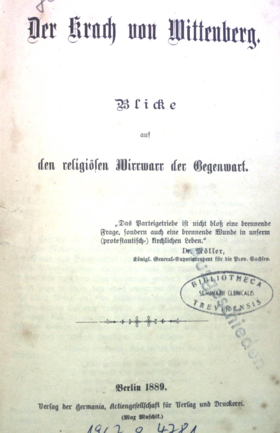 Der Krach von Wittenberg: Blicke auf den: Gottlieb: