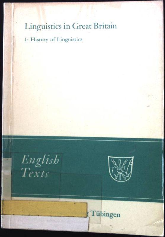 Linguistics in Great Britain; Vol. 1., History of linguistics. English Texts ; 14. - Kühlwein, Wolfgang