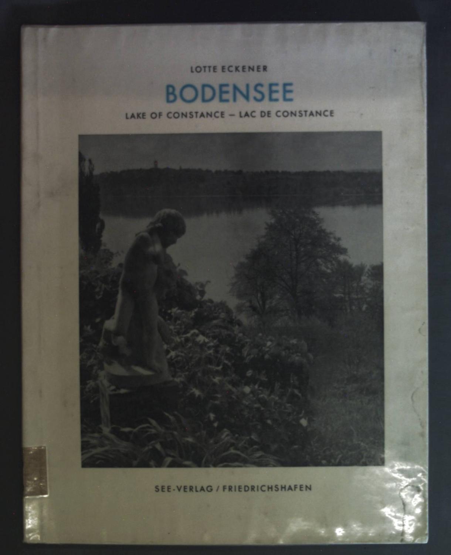 Bodensee: Lake of Constance - Lac de: Eckener, Lotte: