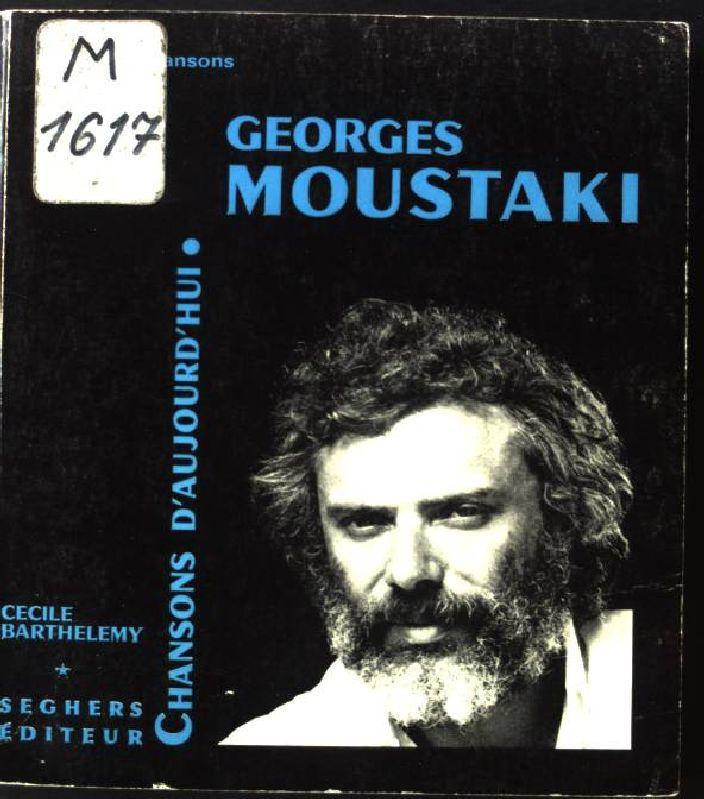 Georges Moustaki.: Barthelemy, Cecile: