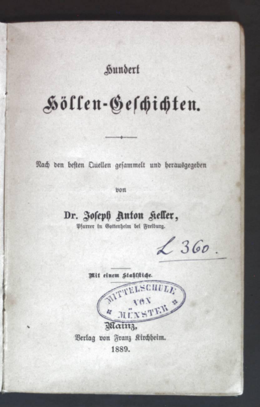 Hundert Höllen-Geschichten.: Keller, Josef Anton: