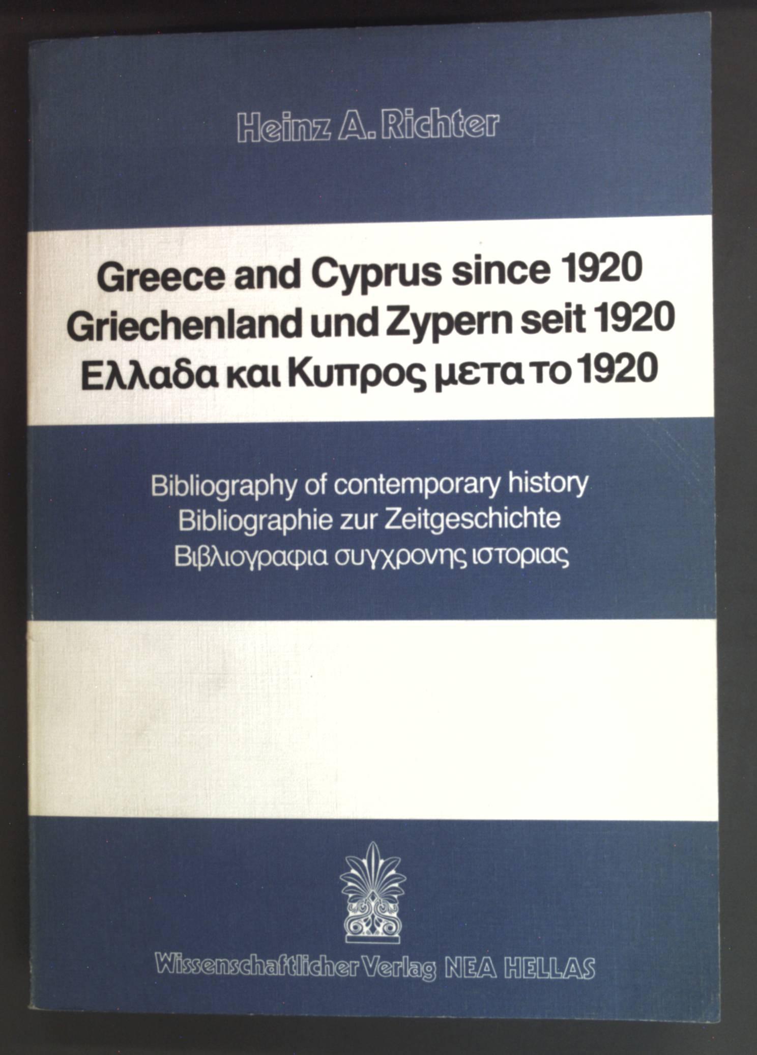 Greece and Cyprus since 1920 : bibliogr.: Richter, Heinz A.: