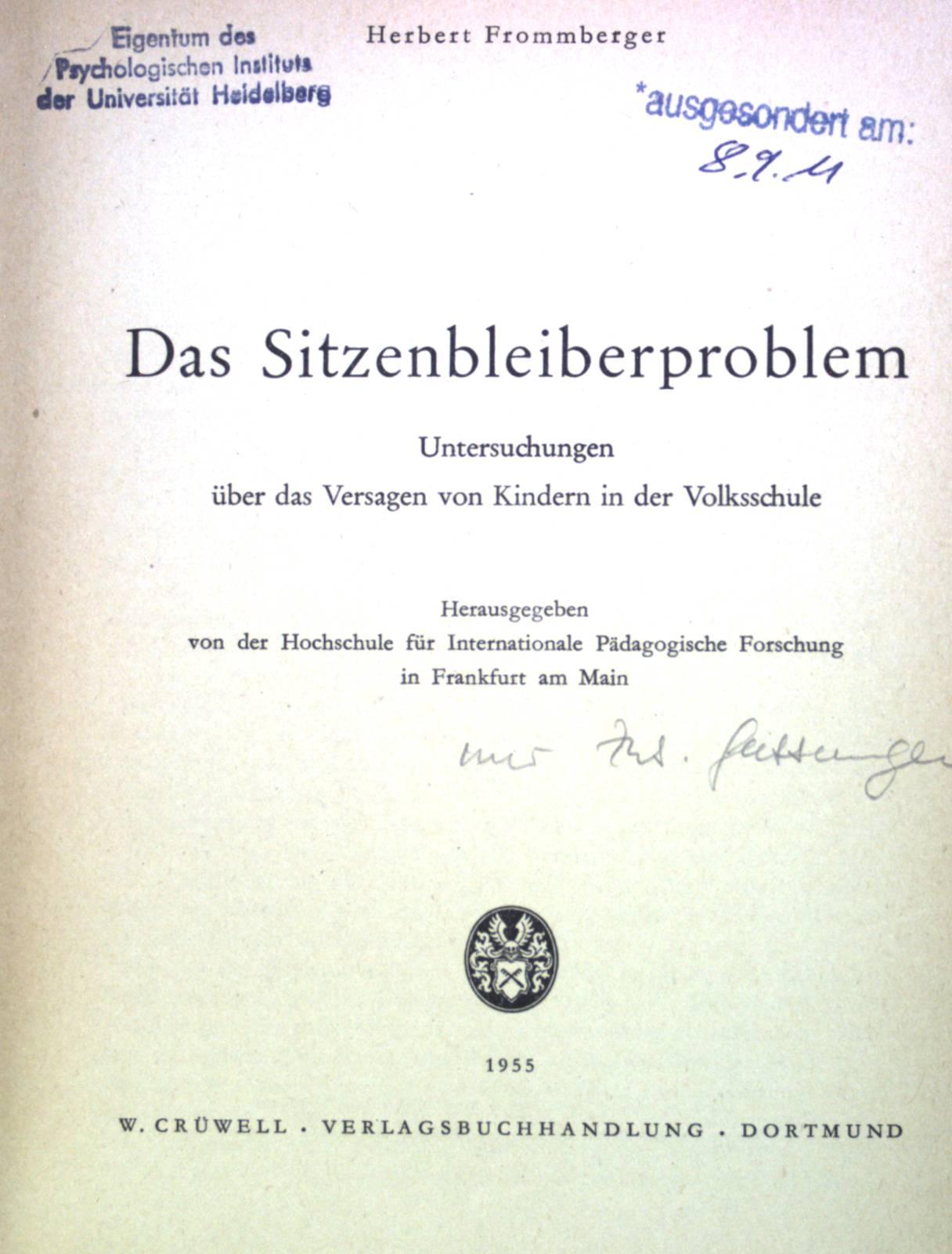 Das Sitzenbleiberproblem: Untersuchungen über das Versagen von: Frommberger, Herbert: