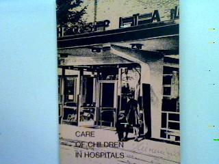 Care of children in hospitals: Olmsted, Richard W.,