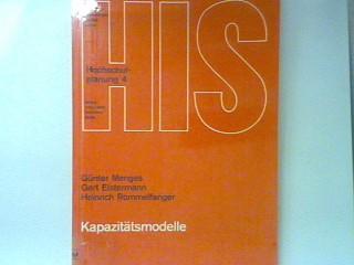 Kapazitätsmodelle. Hochschulplanung Bd. 4;: Menges, Günter, Gert