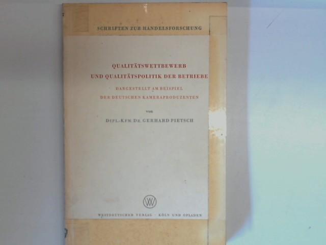 qualittswettbewerb und qualittspolitik der betriebe dargestellt pietsch gerhard - Qualitatspolitik Beispiel
