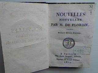 Selmours (nouvelle angloise), Claudine (nouvelle savoyarde) etc.: de Florian, M.: