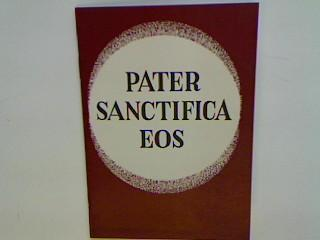 """Pater, sanctifica eos!"""" - ein Brief an: Rußwurm, Joseph:"""