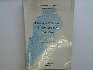Besoins et possibilités de développement du Liban - vol. Annexe.