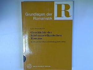 Geschichte des lateinamerikanischen Romans II. Literarische Selbstverwirklichung: Pollmann, Leo:
