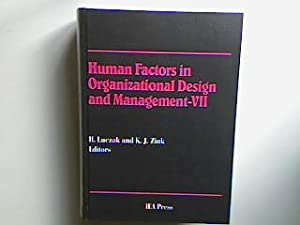 Human Factors in Organizational Design and Management - VII: Re-Designing Work and Macroergonomics ...