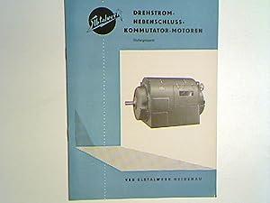 Elbtalwerk Drehstrom-Nebenschluss-Kommutator-Motoren läufergespeist - Katalog Nr. 21/58: VEB Elbtalwerk Heidenau: