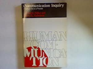 Communication Inquiry: A Perspective on a Process: Miller, Gerald R.