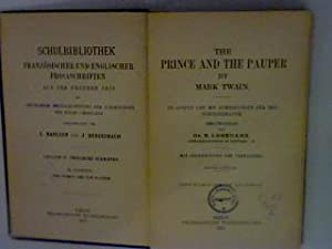 The prince and the pauper Schulbibliothek: Französische: Lobedanz, E. (Ed.)