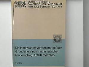 Die Hochwasservorhersage auf der Grundlage eines mathematischen: Rosemann, Hans-Jürgen: