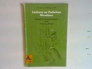 Lichens as pollution monitors The Institutes of: Hawksworth, David L.