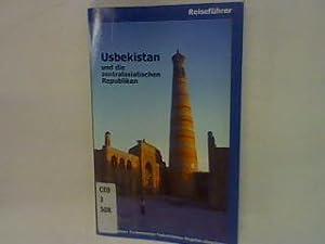 Usbekistan und die zentralasiatischen Republiken: Usbekistan, Kirgistan, Kasachstan, Tadschikistan,...