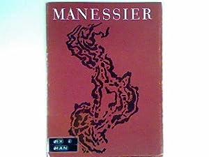 Alfred Manessier; Gemälde, Handzeichnung, Wandteppiche, Entwürfe für Glasfenster : Katlaog zur ...