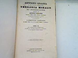 Theologia Moralis in Compendium - Tomus II. Qui complectitur Commentaria: Stuardi, Angelo: